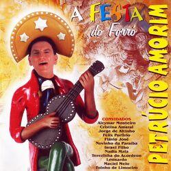 Petrúcio Amorim – A Festa do Forró 2015 CD Completo