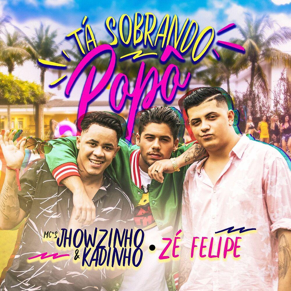Baixar Tá sobrando popô (Participação especial de Zé Felipe), Baixar Música Tá sobrando popô (Participação especial de Zé Felipe) - MC