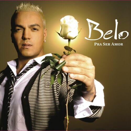 Baixar CD Pra Ser Amor – Belo (2010) Grátis