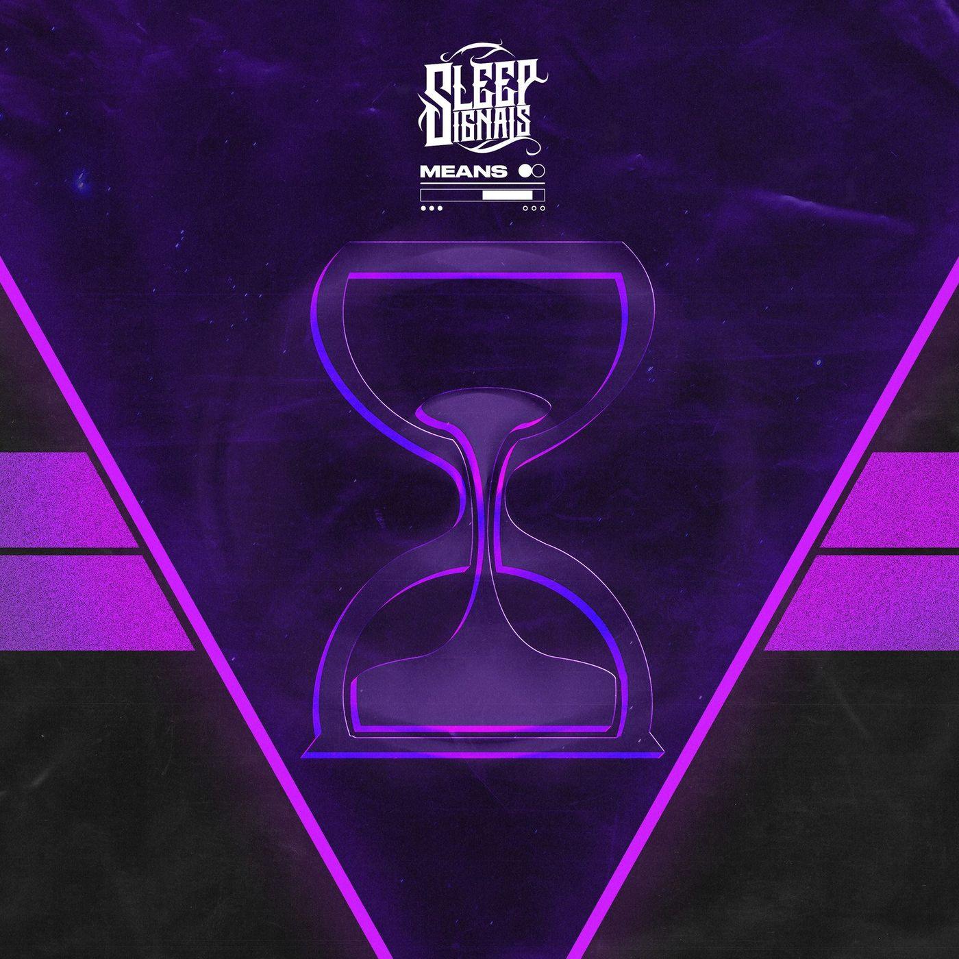 Sleep Signals - Means [single] (2021)