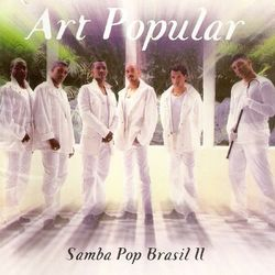 Art Popular – Samba Pop Brasil 2 1999 CD Completo