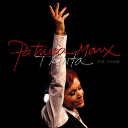 Download Patricia Marx - Trinta (Ao Vivo) 2013