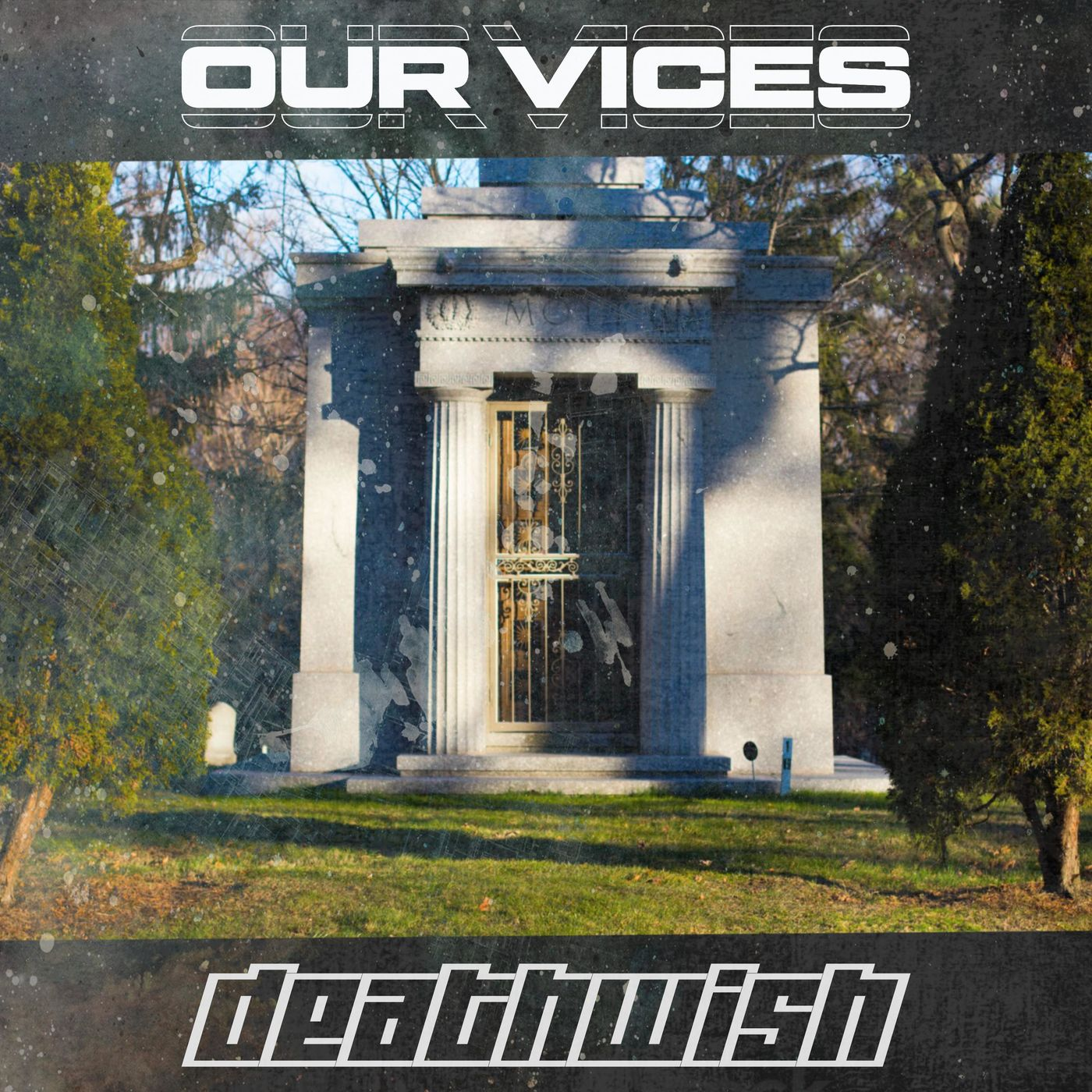 Our Vices - Deathwish [single] (2019)