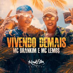Vivendo Demais - MC Brankim (2021) Download