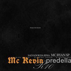 Proibido Celular (Com Salvador da Rima, MC Ryan SP, Predella, Mc Kevin)