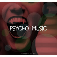 Halloween Hit Factory & Scary Sounds: Psycho Music - Halloween Music