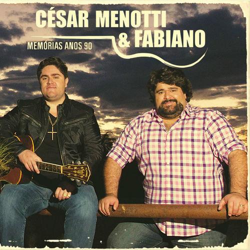 Baixar CD Memórias Anos 90 – César Menotti & Fabiano (2014) Grátis