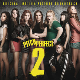 Album cover of Pitch Perfect 2 (Original Motion Picture Soundtrack)