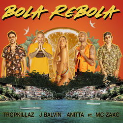 Música Bola Rebola de Tropkillaz