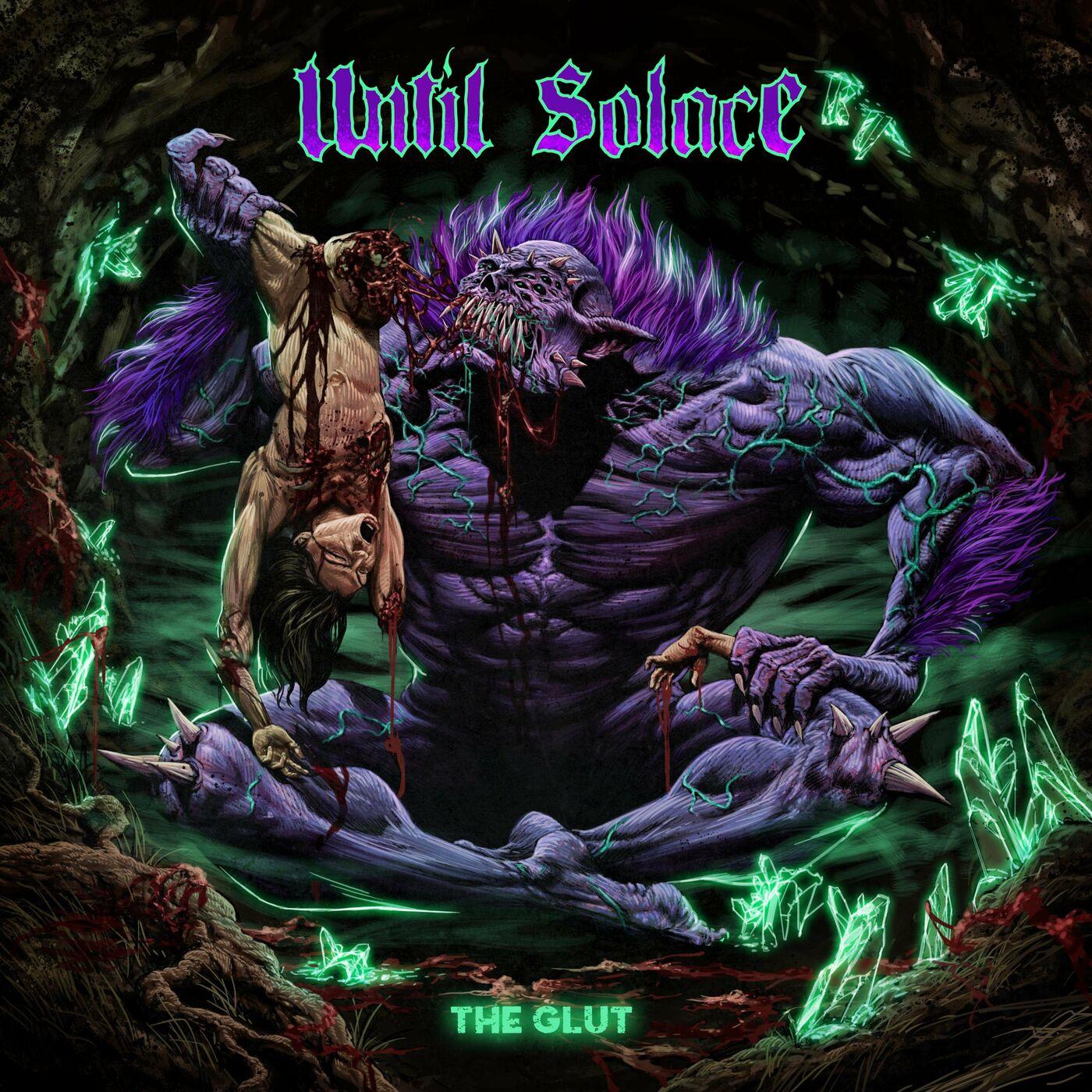 Until Solace - The Glut [single] (2021)