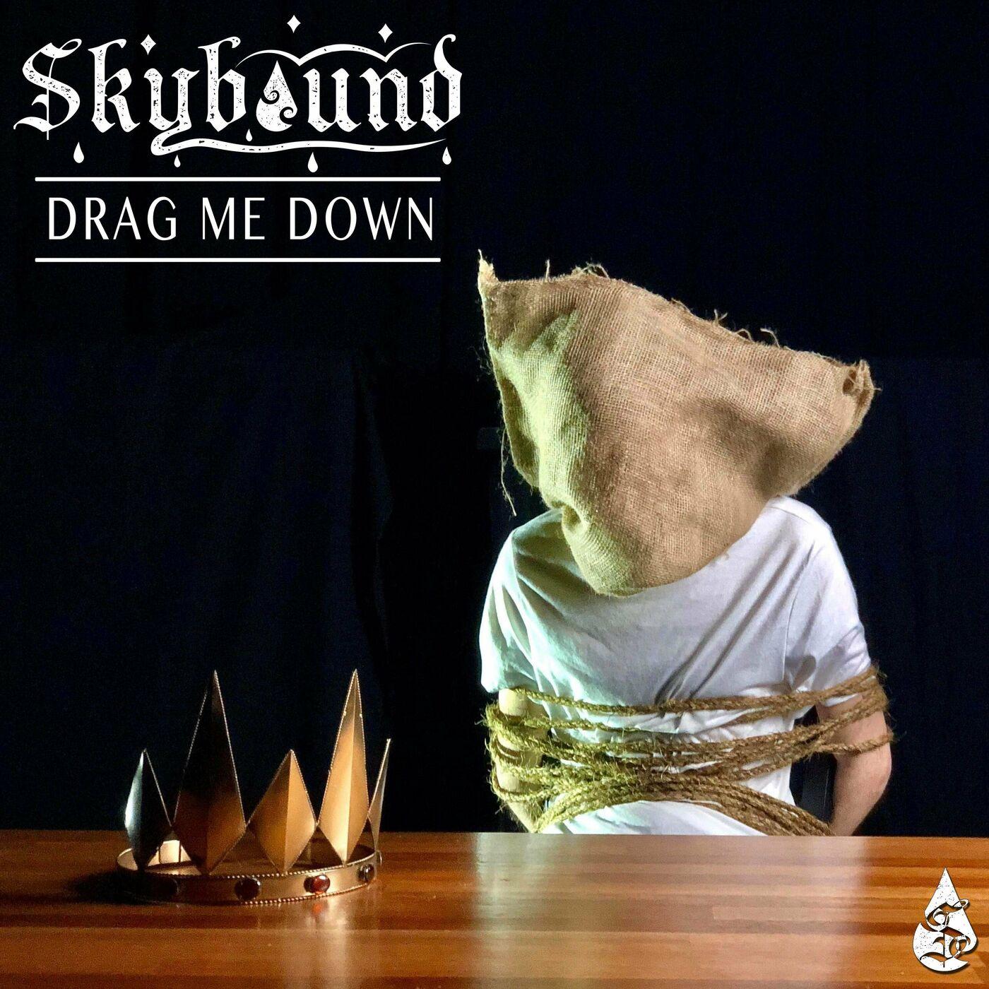 Skybound - Drag Me Down [single] (2020)