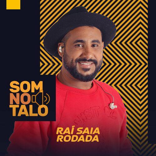Som No Talo (part. Matheus & Kauan) - Raí Saia Rodada Download