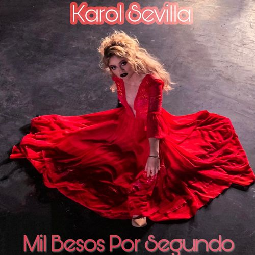 Baixar Música Mil Besos Por Segundo – Karol Sevilla (2019) Grátis