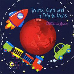 Trains, Cars & a Trip To Mars