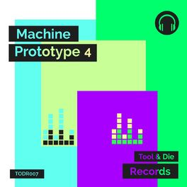 Album cover of Machine Prototype 4