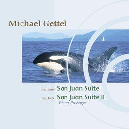 Michael Gettel - San Juan Suite/San Juan Suite II: Narada Classics