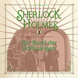 Album cover of Sherlock Holmes, Der Bund der Rothaarigen (Ungekürzt)
