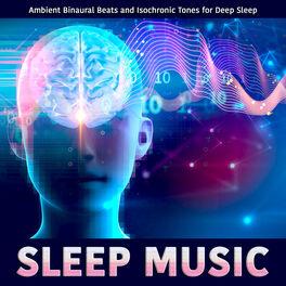Binaural Beats Sleep: Sleep Music: Ambient Binaural Beats and