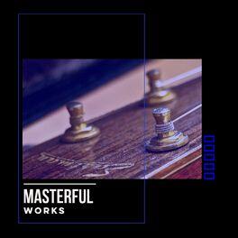Album cover of # 1 Album: Masterful Works