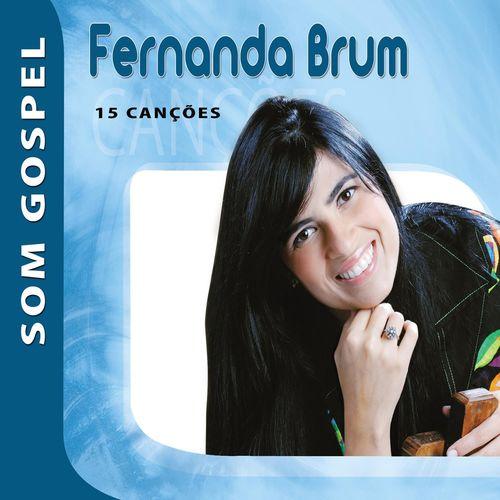 Baixar CD Fernanda Brum – Som Gospel – Fernanda Brum (2008) Grátis