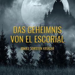 Album cover of Das Geheimnis von El Escorial (Ungekürzt)
