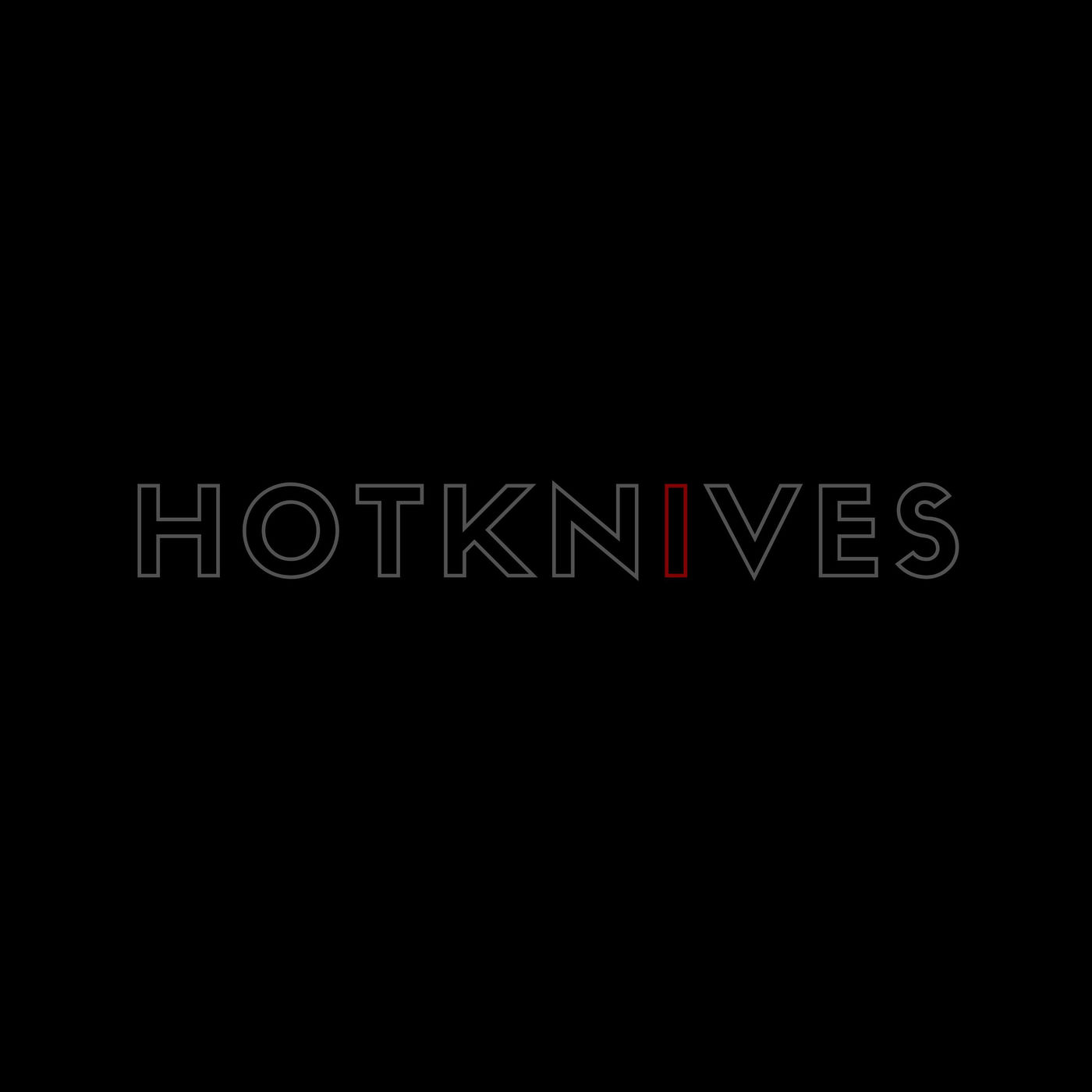 Hotknives - I Want Your Bones [single] (2020)