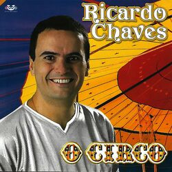 Download Ricardo Chaves - O Circo 2020