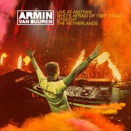 Album cover of Armin van Buuren - Live at ASOT900 (Who's Afraid Of 138?! Stage) [Highlights]