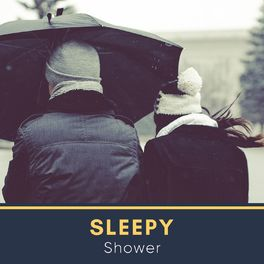 Album cover of Sleepy Shower