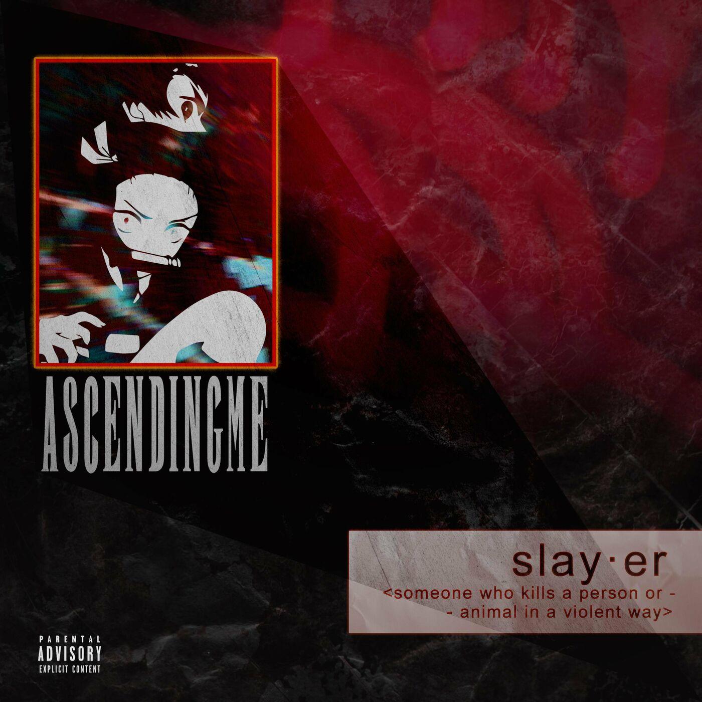 Ascending Me - Slayer [single] (2021)