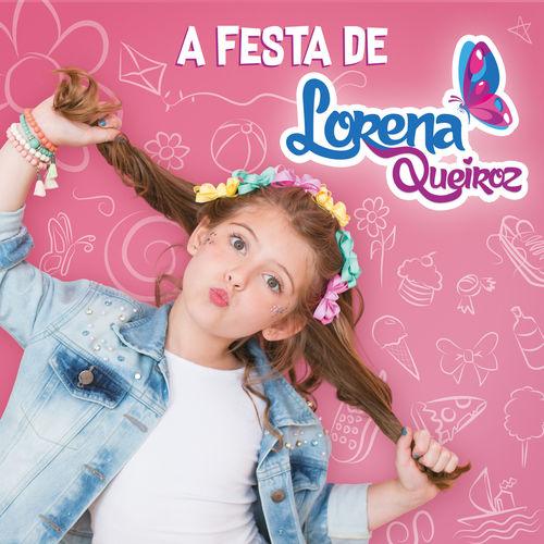 Baixar CD A Festa de Lorena Queiroz – Lorena Queiroz (2018) Grátis