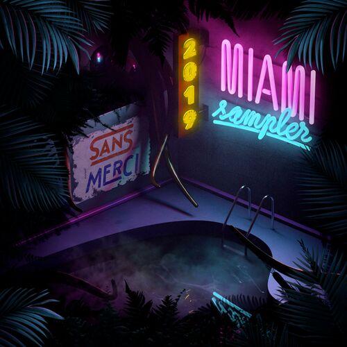 VA - MIAMI SAMPLER 2019 [EP]