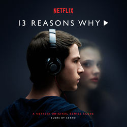 Eskmo – 13 Reasons Why (A Netflix Original Series Score) 2017 CD Completo