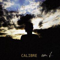Open Your Eyes - CALIBRE