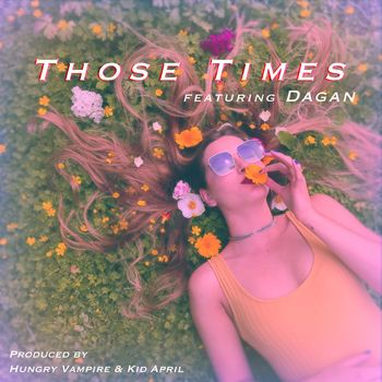 Those Times (feat. Dagan) cover
