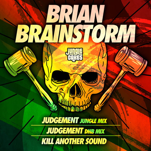 Brian Brainstorm - Judgement / Kill Another Sound EP 2019