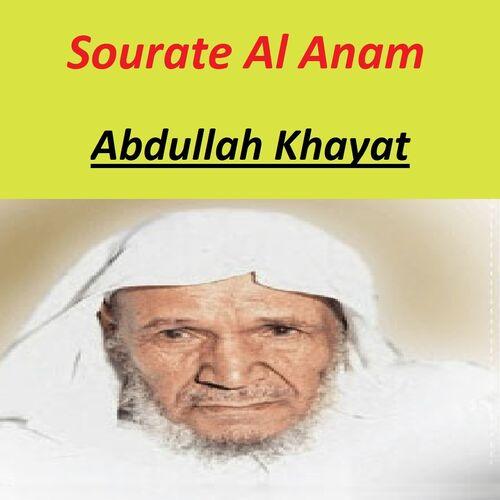Abdullah Khayat Sourate Al Anam