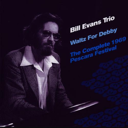 Bill Evans Trio: Bill Evans: Waltz For Debby- Live In Pescara 69