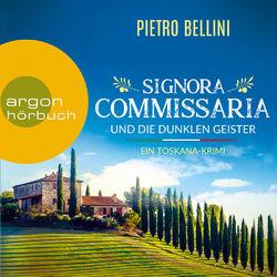 Signora Commissaria und die dunklen Geister (Ungekürzte Lesung) Audiobook