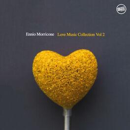 Album cover of Ennio Morricone Love Music Collection, Vol.2