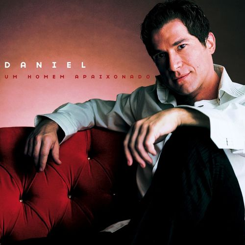 Baixar CD Um Homem Apaixonado – Daniel (2002) Grátis