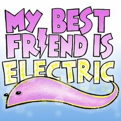 My Best Friend Is Electric