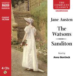 Austen, J.: The Watsons / Sanditon (Unabridged)