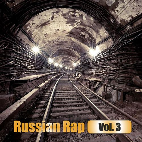 Various Artists: Russian Rap Vol  3 - Music Streaming