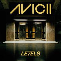 Levels (Sonic Snares rmx) - AVICII