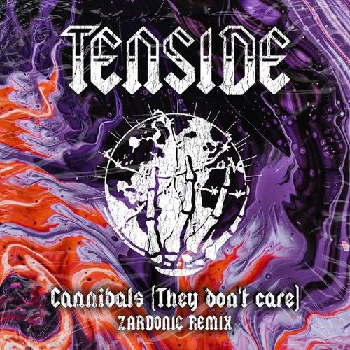 Download Tenside - Cannibals (They Don't Care) (Zardonic Remix) mp3