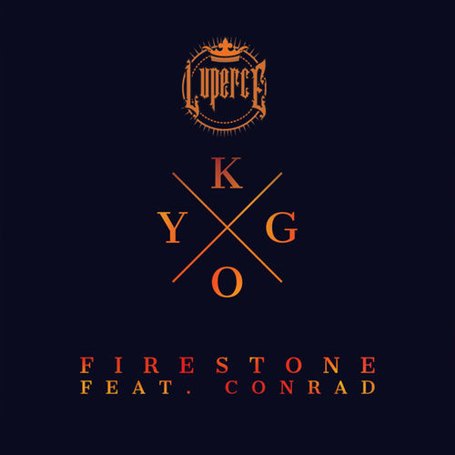 Baixar Single Firestone – Conrad Sewell, Kygo, Conrad (2015) Grátis