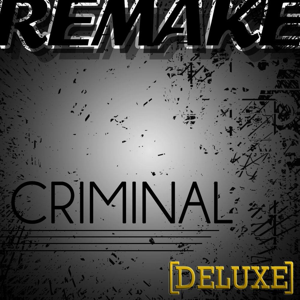 Criminal (Britney Spears Remake)