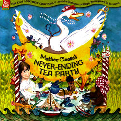 Mother Goose's Never-Ending Tea Party