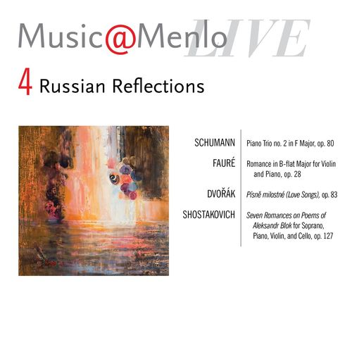 Various Artists: Music@Menlo Live, Russian Reflections, Vol